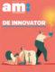 am:magazine, editie special DE INNOVATOR
