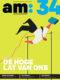 am:magazine, editie 34