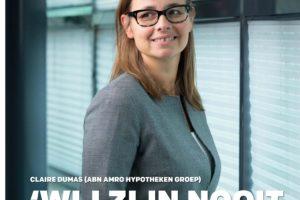 Claire Dumas (ABN Amro Hypotheken): 'Wij zijn nooit uitverkocht'